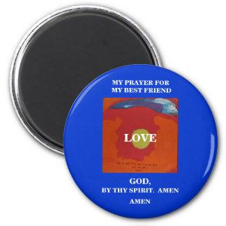MY PRAYER FOR MY BEST FRIEND 2 INCH ROUND MAGNET