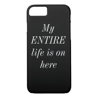 My Precious Life...I mean phone iPhone 7 Case