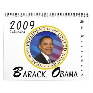 MY PRESIDENT Barack Obama 2009 Commemorative Calendar