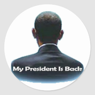 My President is Back Stickers