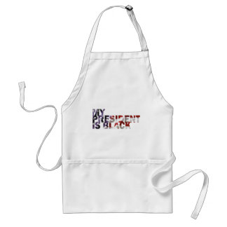My President Is Black Adult Apron