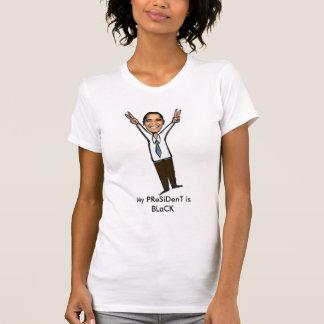 My PReSiDenT is BLaCK Cartoon Tee Shirt