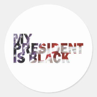 My President Is Black Classic Round Sticker