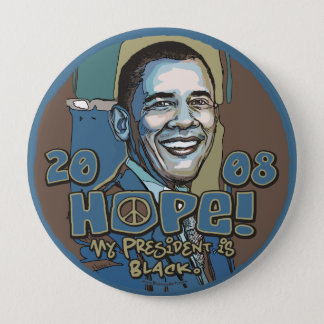 My President is Black Obama Button