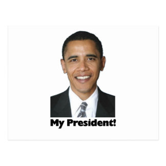My President Postcard