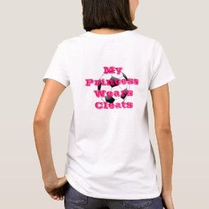 My Princess Wears Cleats T-Shirt