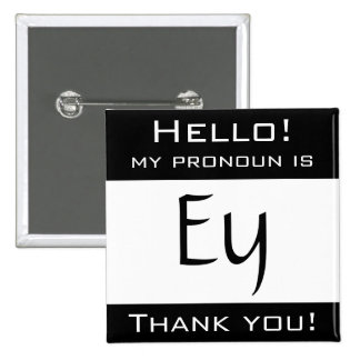 My pronoun is EY 2 Inch Square Button
