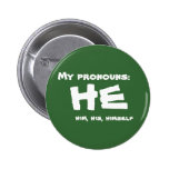 My Pronouns He 2 Inch Round Button