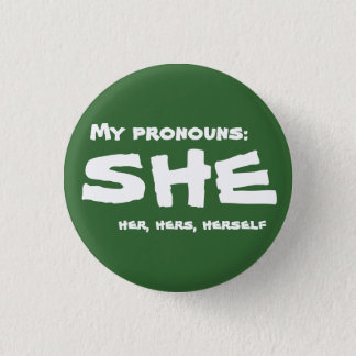 My Pronouns She Pinback Button