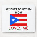 My Puerto Rican Mom Loves Me Mouse Mats