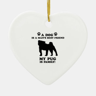 My PUG family, your dog just a best friend Double-Sided Heart Ceramic Christmas Ornament