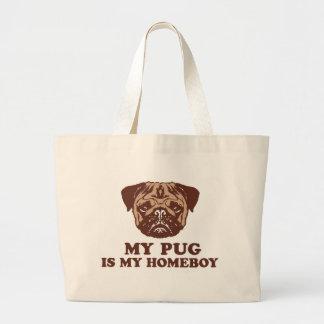 My Pug is my Homeboy Jumbo Tote Bag