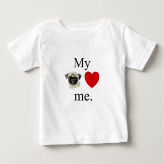 My pug loves me baby T-Shirt