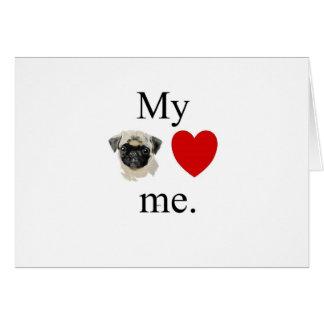 My pug loves me card