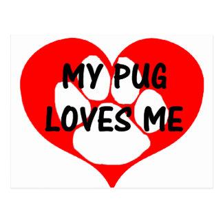 my pug loves me.png postcard