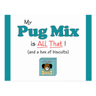 My Pug Mix is All That! Postcard