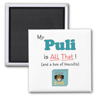 My Puli is All That! 2 Inch Square Magnet