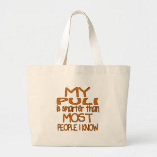 MY PULI IS SMARTER THAN MOST PEOPLE I KNOW LARGE TOTE BAG