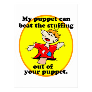 MY PUPPET CAN BEAT YOUR PUPPET POSTCARD