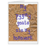 My Pygmy Goats Ate My Homework Greeting Card