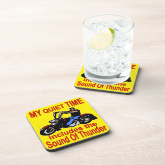 My Quiet Time Includes The Sound Of Thunder Biker Drink Coaster