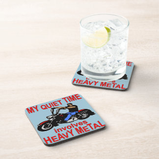 My Quiet Time Involves Heavy Metal Biker Drink Coaster