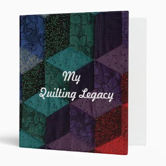 My Quilting Legacy Binder