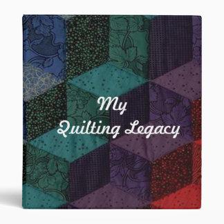 My Quilting Legacy Binder