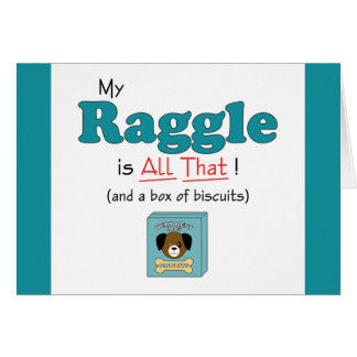 My Raggle is All That! Card