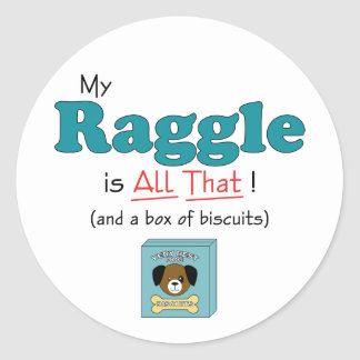 My Raggle is All That! Sticker