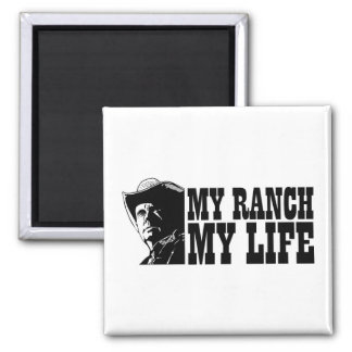 My ranch my life, gift for a farmer or rancher fridge magnet