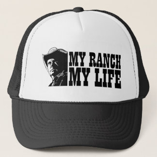 My ranch my life, gift for a farmer or rancher trucker hat