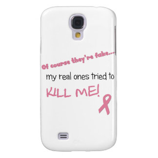 My Real Ones Tried to Kill Me Samsung Galaxy S4 Cover