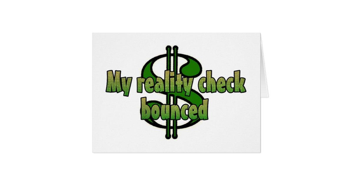 My reality check bounced card Zazzle