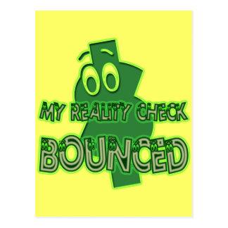 MY REALITY CHECK BOUNCED POSTCARD