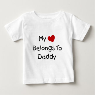 My Red Heart Belongs to Daddy Baby T-Shirt