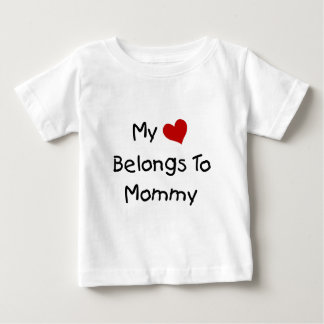 My Red Heart Belongs to Mommy Baby T-Shirt