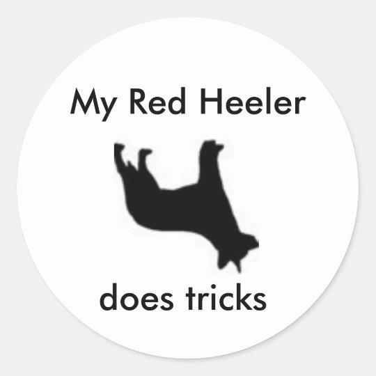 My Red Heeler does tricks Classic Round Sticker