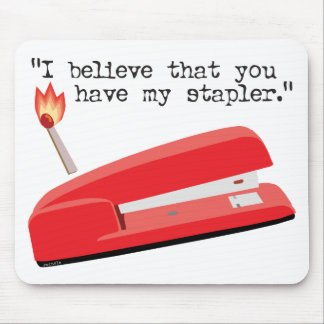 My Red Stapler Mouse Pad