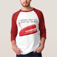 My Red Stapler T-Shirt