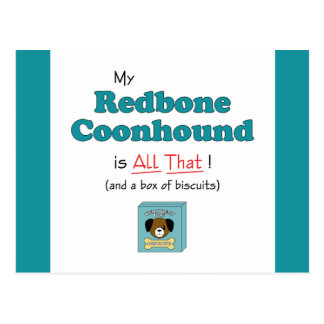 My Redbone Coonhound is All That! Postcard