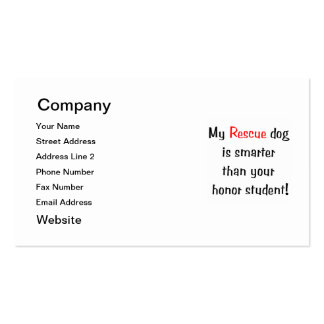 My Rescue Dog is Smarter Than Your Honor Student Double-Sided Standard Business Cards (Pack Of 100)