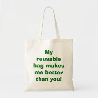 My reusable bag makes me better than you!