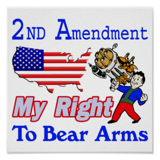 My Right To Bear Arms Poster
