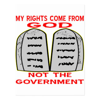 My Rights Come From God Not The Government Postcard
