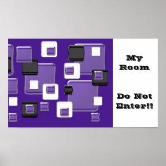 My room, do not enter purple black & white squares poster