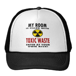 My Room Is Filled With Toxic Waste Trucker Hat