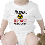 My Room Is Filled With Toxic Waste Shirts