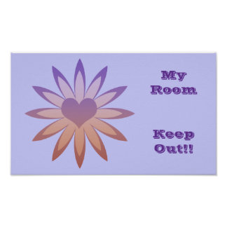 My room, keep out, purple & pink flower with heart poster