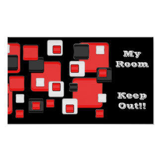 My room, keep out, red, black, white retro squares poster